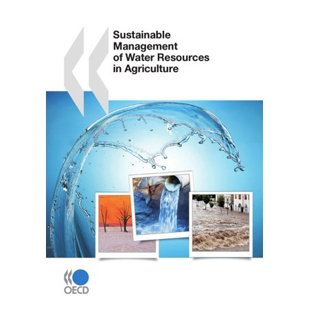 Sustainable Management of Water Resources in Agriculture -