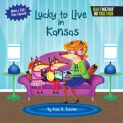Lucky to Live in Kansas (Hardcover)