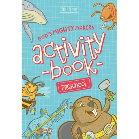 God's Mighty Makers Preschool Activity Book (Best Prep Schools In The Us)