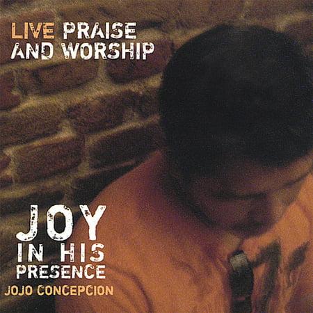 Jojo Concepcion   Joy In His Presence  Cd