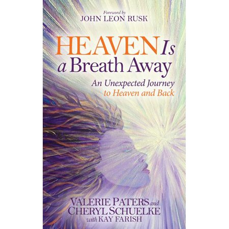 Morgan James Faith: Heaven Is a Breath Away: An Unexpected Journey to Heaven and Back (Hardcover)