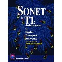 SONET & T1 : Architecture for Digital Transport Networks