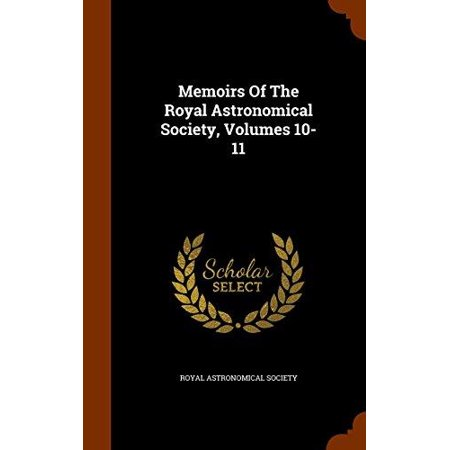 Memoirs of the Royal Astronomical Society, Volumes 10-11 - image 1 de 1