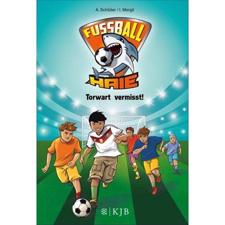 Fussball Haie Torwart Vermisst Ebook
