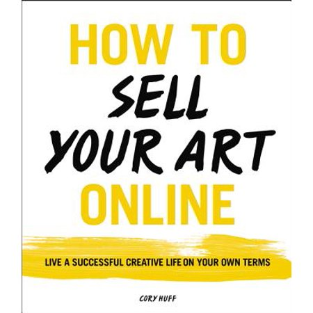 Buy Live Fireflies Online (How to Sell Your Art Online : Live a Successful Creative Life on Your Own)