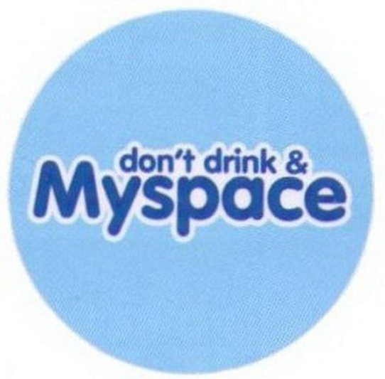 Don't Drink and Myspace Button RB3415