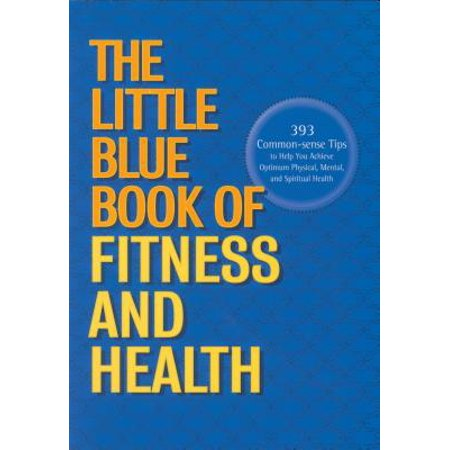 The Little Blue Book of Fitness and Health - eBook