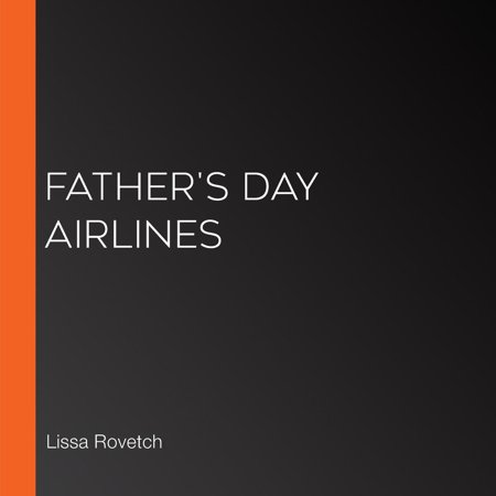 Father's Day Airlines - Audiobook