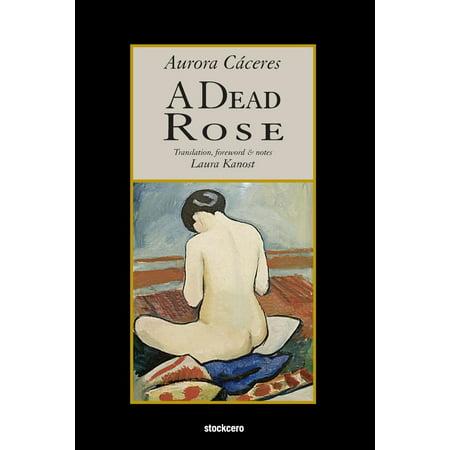 A Dead Rose - Dead Rose
