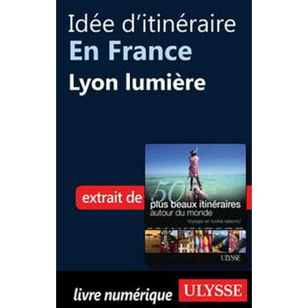 Idée d'itinéraire en France - Lyon lumière - eBook - Halloween Lyon France