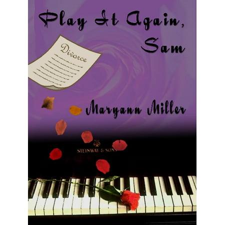 Play It Again, Sam - eBook (Sam Sam Den Day An Ne Ebook)