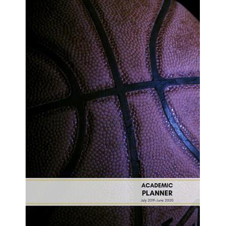 Academic planner July 2019-June 2020: Basketball Theme Monthly Calendars with Holidays, Planner Schedule Organizer July 2019-June 2020 Time Management (Best Friends Week 2019)