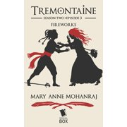 Fireworks (Tremontaine Season 2 Episode 3) - eBook