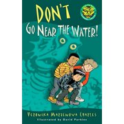 Don't Go Near the Water! - eBook
