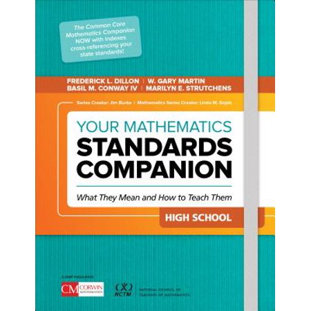 (Your Mathematics Standards Companion, High School : What They Mean and How to Teach Them)