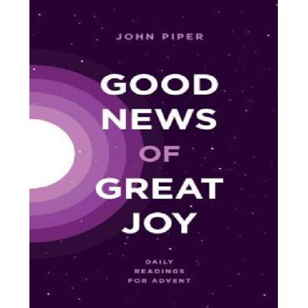 Good News Of Great Joy  Daily Readings For Advent