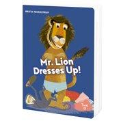 Mr. Lion Dresses Up!