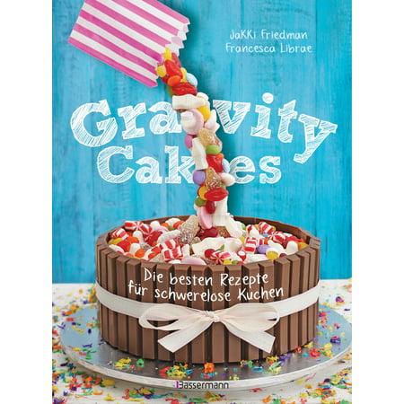 Gravity Cakes - Die besten Rezepte für schwerelose Kuchen - eBook](Rezepte Kuchen Halloween)