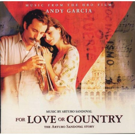 For Love or Country: The Arturo Sandoval Story Soundtrack (CD)](Halloween Soundtrack Love Hurts)