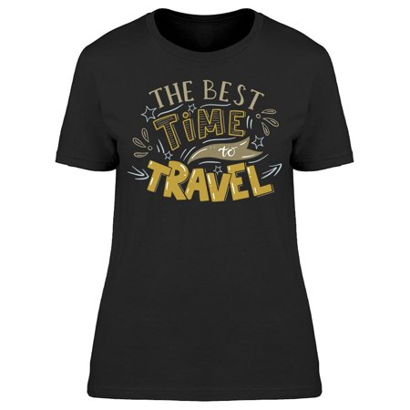 Best Time Travel Tee Women's -Image by