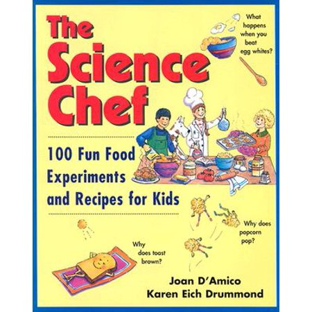 The Science Chef : 100 Fun Food Experiments and Recipes for Kids - Fun Halloween Experiments