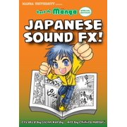 Kana de Manga Special Edition: Japanese Sound FX! - eBook