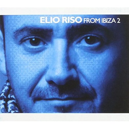 Elio Riso   Elio Riso From Ibiza 2  Cd