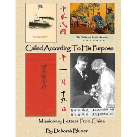 Called According to His Purpose: Missionary Letters From China - eBook](Chinese Letters Az)