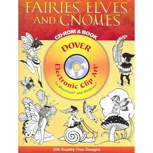 Fairies, Elves, and Gnomes Cd-rom and Book: 206 Royalty-Free Designs