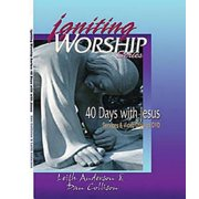 Igniting Worship Series - 40 Days with Jesus: Worship Services and Video Clips on DVD