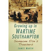 Growing Up In Wartime Southampton - eBook