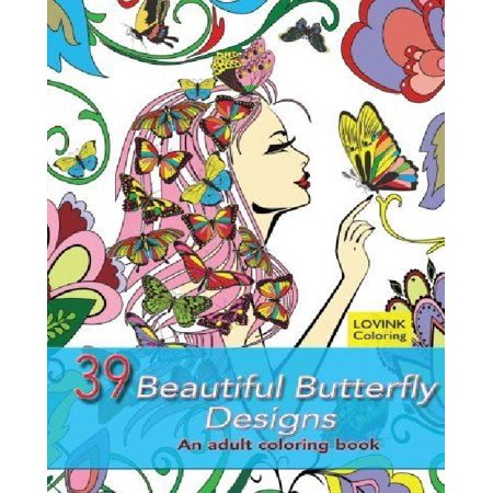 39 Beautiful Butterfly Designs An Adult Coloring Book Relaxing And Stress Relieving