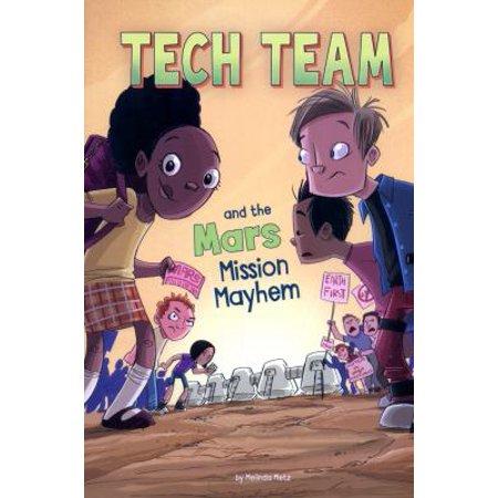 Tech Team   The Mars Mission Mayhem