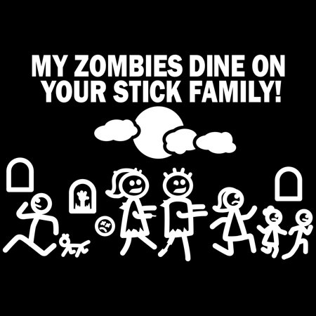 Car Decal Large 8 Inch x 5.5 Inch My Zombie Dines on Your Stick Family Funny Vinyl Big Dinosaur Sticker Compatible with SUV Van Truck Figure Rear Windshield Window Side Funny