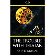 The Trouble with Telstar - eBook