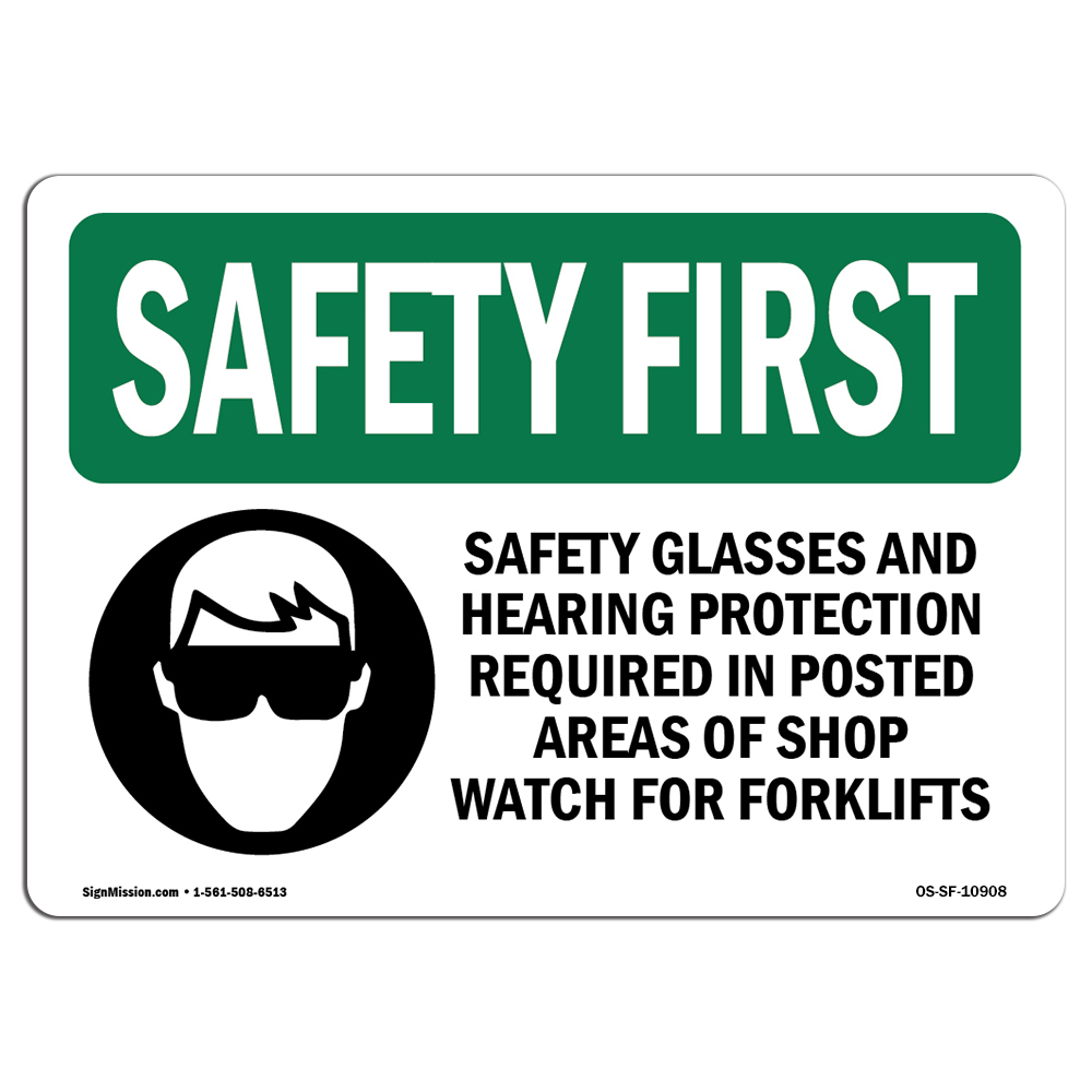 OSHA SAFETY FIRST Sign - Safety Glasses And Hearing Protection With Symbol | Choose from: Aluminum, Rigid Plastic or Vinyl Label Decal | Protect Your Business, Work Site, Warehouse | Made in the USA