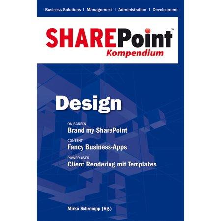 SharePoint Kompendium - Bd. 2: Design - eBook