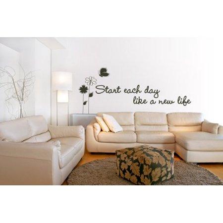 Start Each Day Like a New Life Wall Decal Wall Sticker Vinyl Wall Art