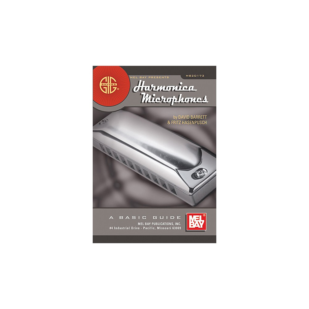 Mel Bay Gig Savers: Harmonica Microphones Book by