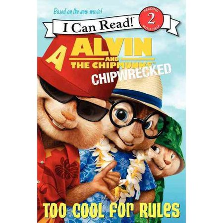 Alvin and the Chipmunks: Chipwrecked: Too Cool for Rules