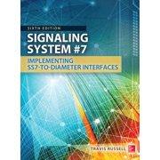 Signaling System #7, Sixth Edition - eBook