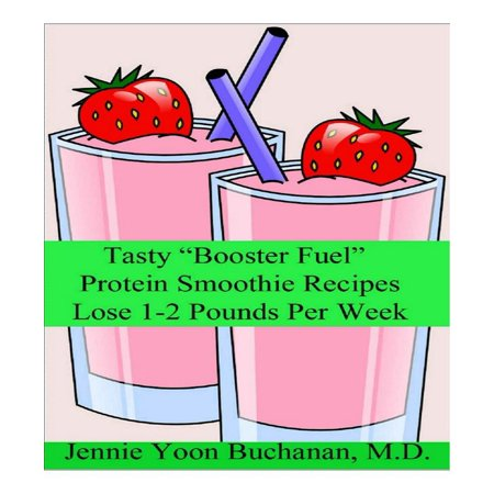 """Tasty """"Booster Fuel"""" Protein Smoothie Recipes - (Best Protein Smoothie Recipes)"""