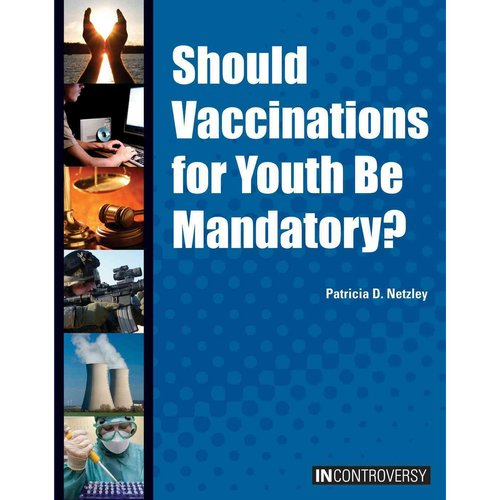 Should Vaccinations for Youth Be Mandatory?