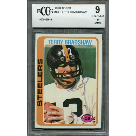 1978 Topps  65 Terry Bradshaw Pittsburgh Steelers Bgs Bccg 9