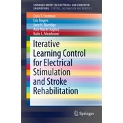 Iterative Learning Control for Electrical Stimulation and Stroke Rehabilitation - eBook
