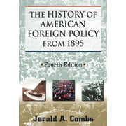 The History of American Foreign Policy from 1895 (Paperback)