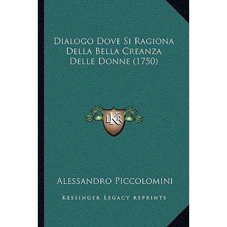 Dialogo Dove Si Ragiona Della Bella Creanza Delle Donne  1750