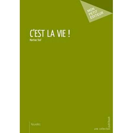 C'est la vie ! - eBook (C Est La Vie Mon Cheri Translation)