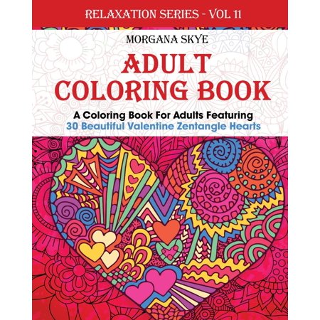 Valentine Crafts For Adults (Adult Coloring Book: Coloring Book for Adults Featuring 30 Beautiful Valentine Heart Zentangles)