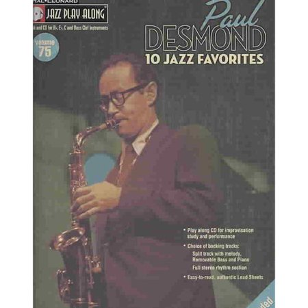Paul Desmond: 10 Jazz Favorites, For Bb, Eb, C and Bass Clef Instruments by